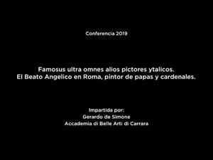 Famosus ultra omnes alios pictores ytalicos. El Beato Angelico en Roma, pintor de papas y cardenales (versión doblada)