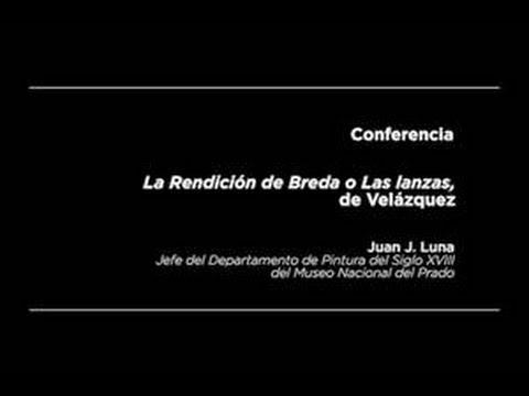 Conferencia: La Rendición de Breda o Las lanzas, de Velázquez