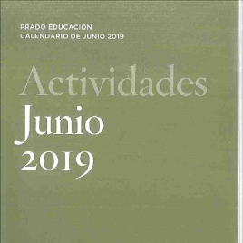 Actividades : junio 2019 : Prado Educación : calendario de junio 2019 / Museo Nacional del Prado.