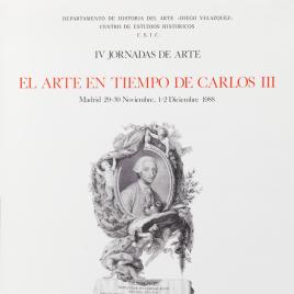 El arte en tiempo de Carlos III [Material gráfico] : IV jornadas de arte.