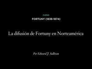 La difusión de Fortuny en Norteamérica