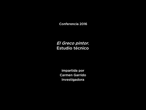 Conferencia: El Greco pintor. Estudio técnico