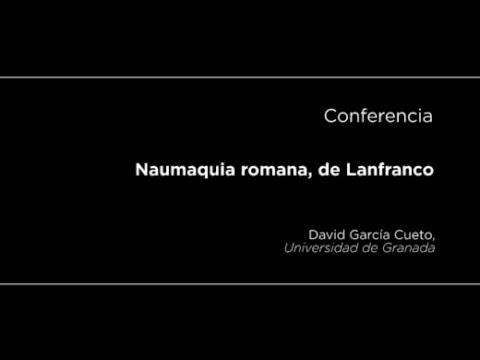 Conferencia: Naumaquia romana, de Lanfranco