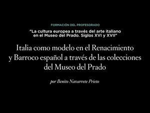 Italia como modelo en el renacimiento y barroco español en el Museo del Prado