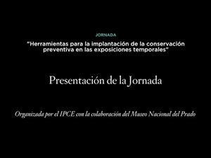 Presentación de las jornadas sobre conservación preventiva en exposiciones temporales