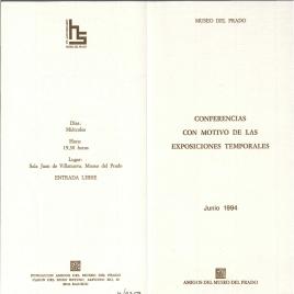 Conferencias con motivo de las exposiciones temporales : junio 1994 / Amigos del Museo del Prado.
