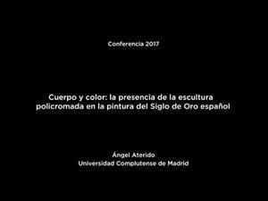 Cuerpo y color: la presencia de la escultura policromada en la pintura del Siglo de Oro español