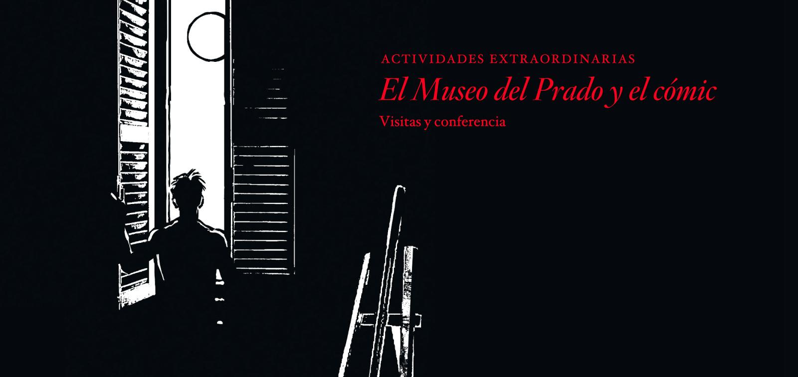 Visitas y conferencia. El Museo del Prado y el cómic