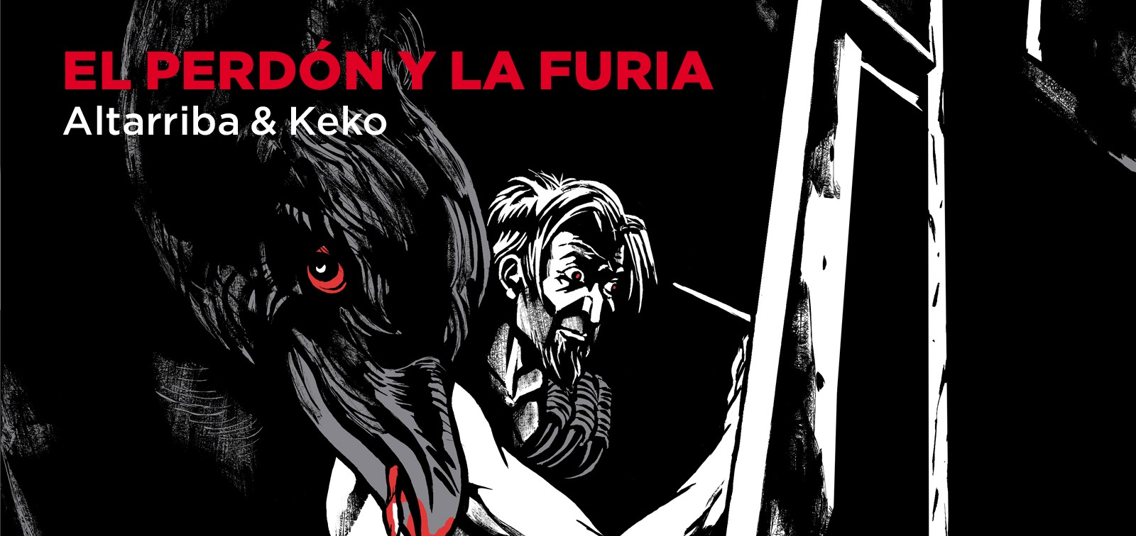 El perdón y la Furia - Altarriba & Keko