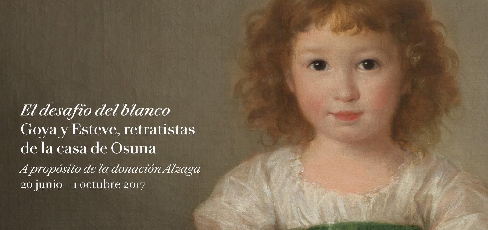 Exposición. El desafío del blanco. Goya y Esteve, retratistas de la Casa de Osuna