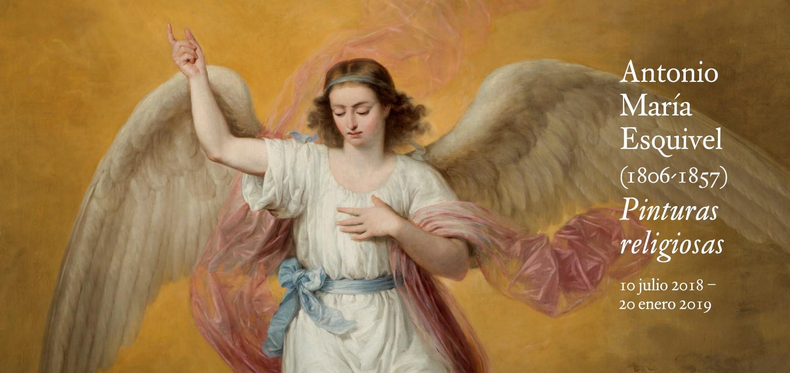 Exposición. Antonio María Esquivel (1806-1857): Pinturas religiosas