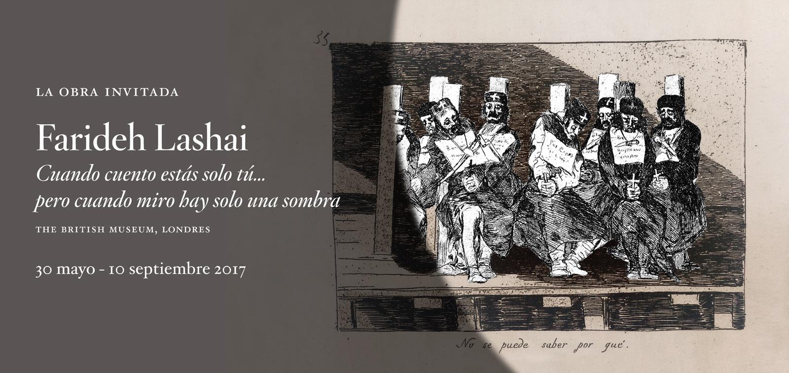 La obra invitada. Farideh Lashai. Cuando cuento estás solo tú… pero cuando miro hay solo una sombra