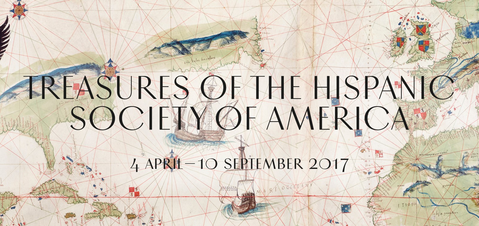Exhibition. Treasures from the Hispanic Society of America. Visions of the Hispanic World