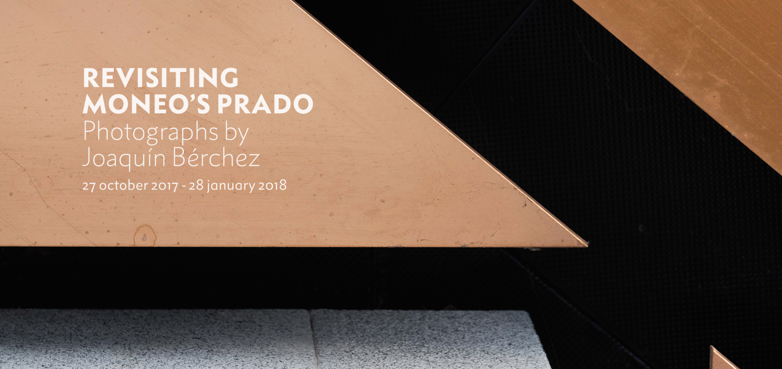 Exhibition. Revisiting Moneo's Prado