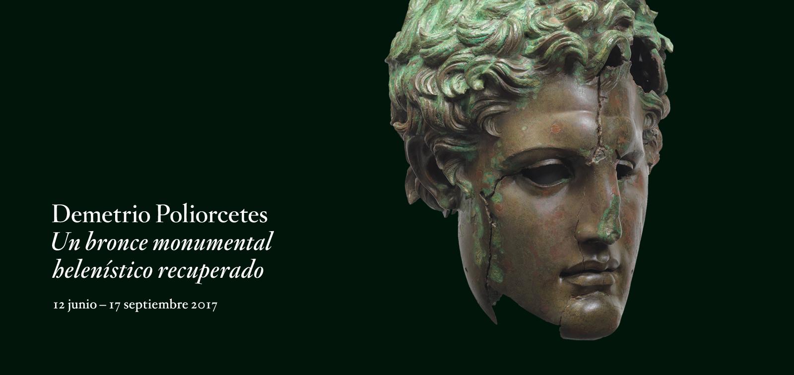 Exposición. Demetrio Poliorcetes. Un bronce monumental helenístico recuperado