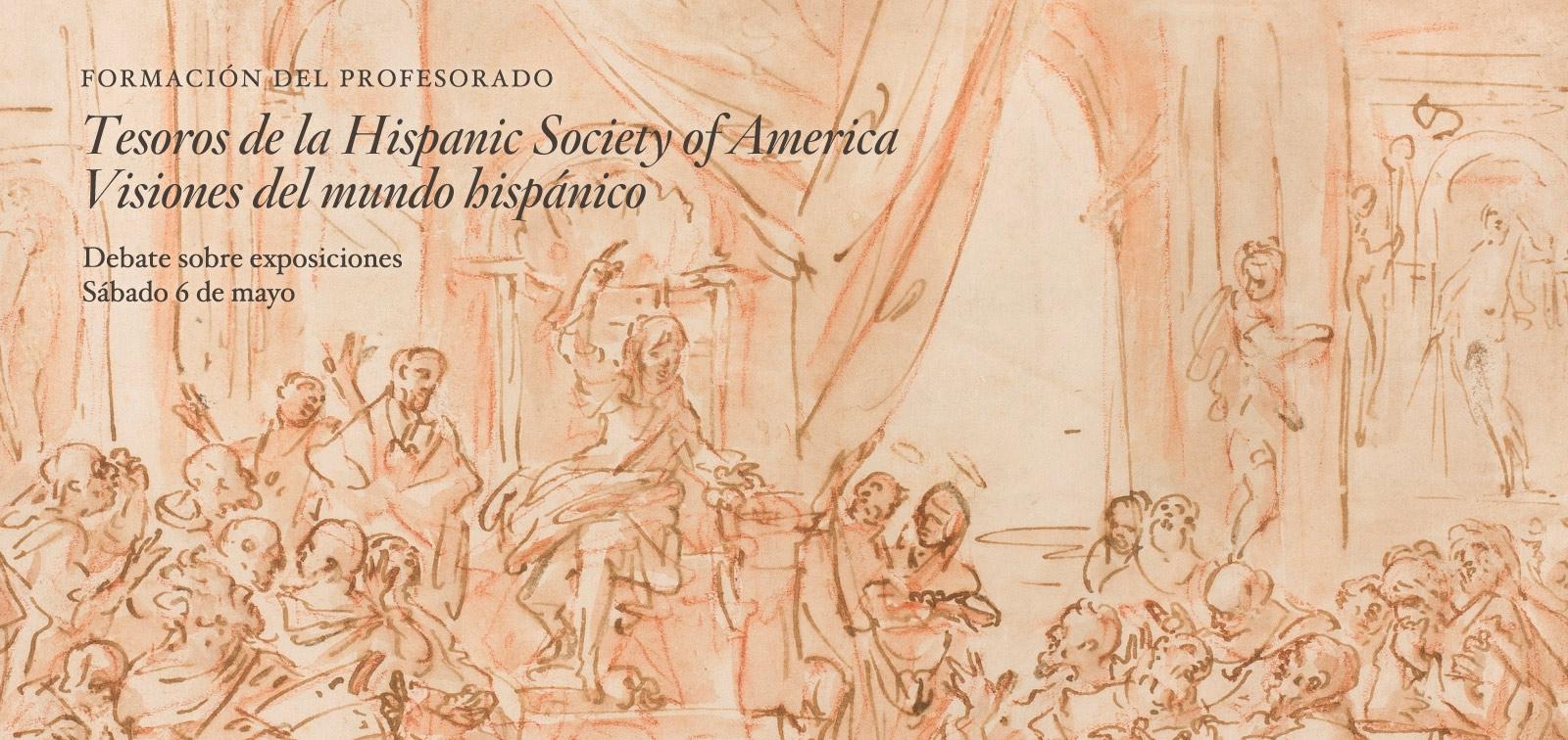 Curso para profesores. Debates sobre exposiciones. Tesoros de la Hispanic Society. Museo y biblioteca