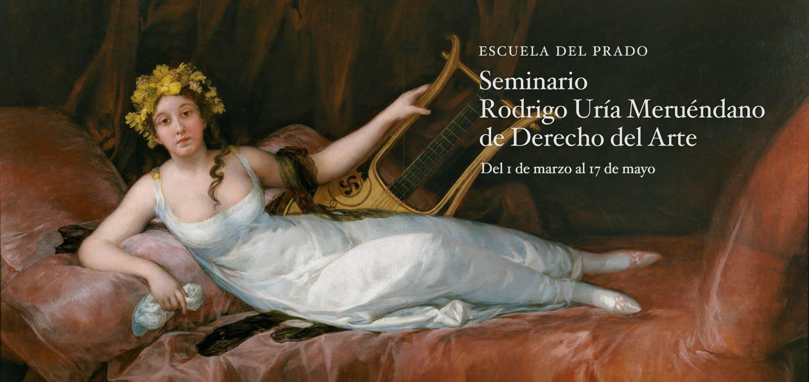 Seminario Rodrigo Uría Meruéndano de Derecho del Arte