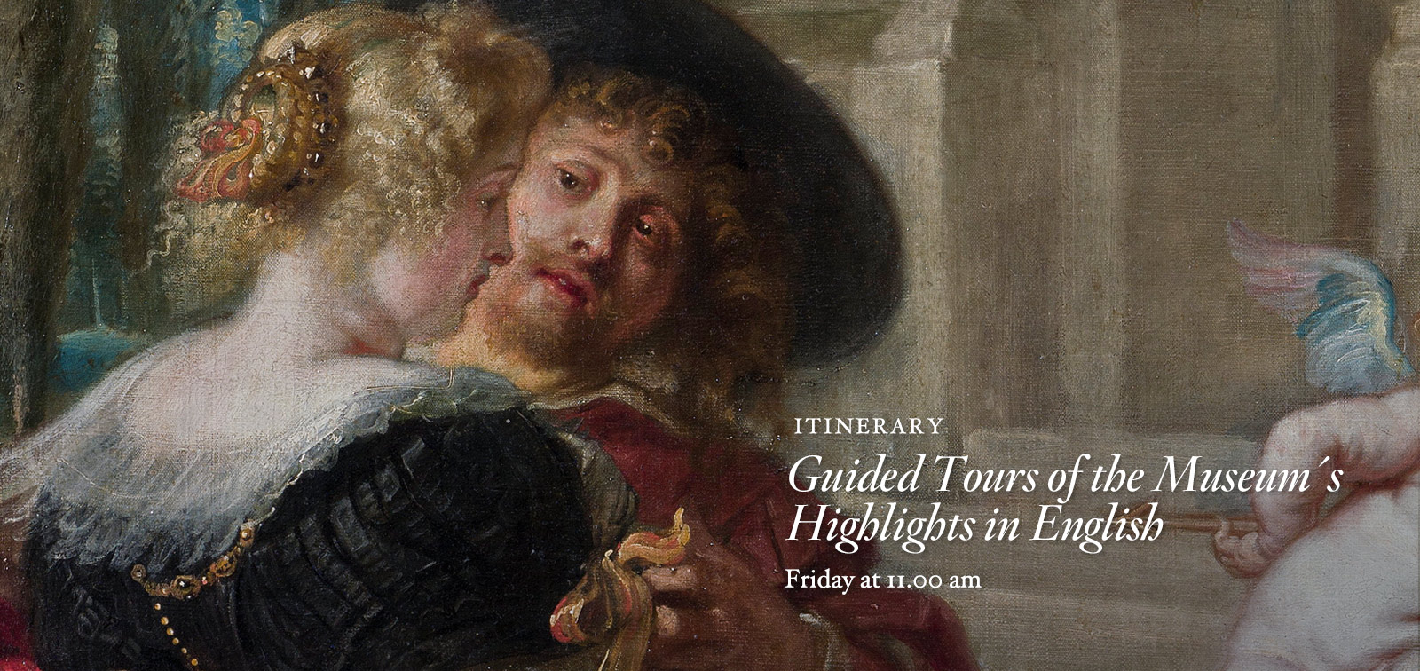 Itinerary. Guided Tours of the Museum´s Highlights in English